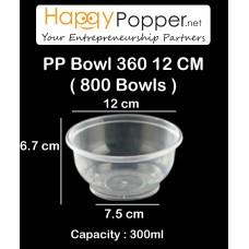 PP Bowl 360 12 cm ( 800 Bowls )